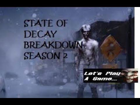 "State Of Decay Breakdown Season 2   Episode 2 ""New Group"""