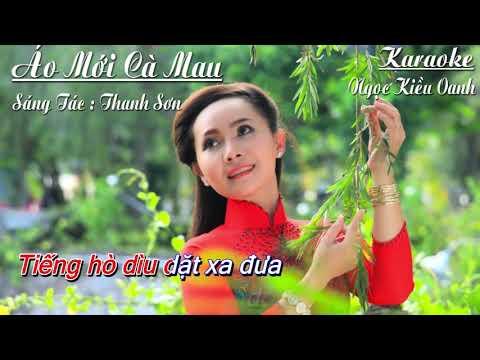Karaoke   Áo Mới Cà Mau - Ngọc Kiều Oanh   Tone Nữ