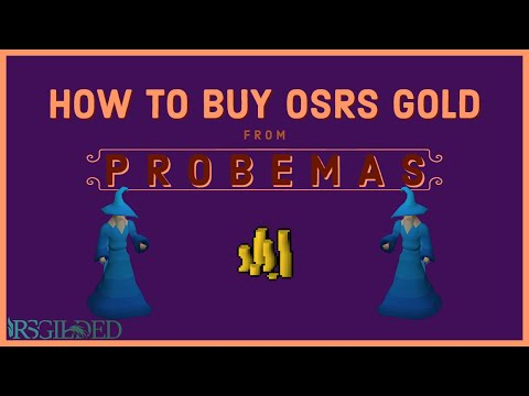 How To Buy OSRS Gold From Probemas