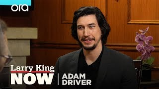 If You Only Knew: Adam Driver | Larry King Now | Ora.TV