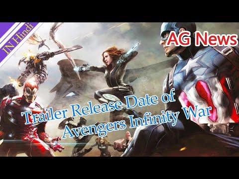 Trailer Release Date of Avengers infinity war AG Media News