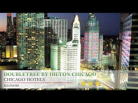 DoubleTree By Hilton Chicago Magnificent Mile - Chicago Hotels, Illinois