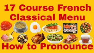 17 course of French Classical menu how to Pronounce || Hotel Management First Year Syllabus