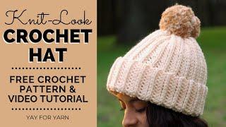 Knit-Look Crochet Hat for Beginners - FREE Crochet Pattern in 10 Sizes | Yay For Yarn