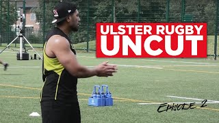 Ulster Rugby Uncut Episode 2