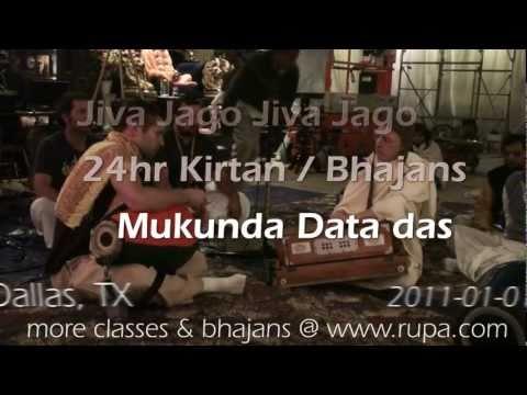 Bhajan - 24hr Kirtan - Mukunda Datta das - Jiv Jago - 24/26