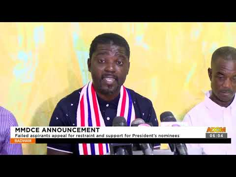Failed aspirants appeal for restraint and support for President's nominees- Adom TV (21-9-21)