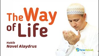 Video Habib Novel Alaydrus - Way of Life Part 1/3 download MP3, 3GP, MP4, WEBM, AVI, FLV September 2019