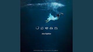 Ocean (feat. Juice Bigfellow)