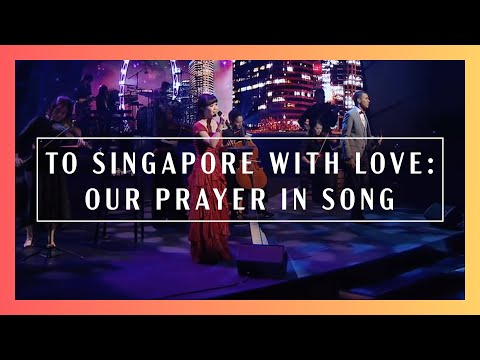 To Singapore With Love: Our Prayer In Song | New Creation Church