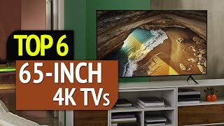 TOP 6: Best 65-Inch 4K TV 2019