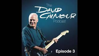 The David Gilmour Podcast - The White Strat (Episode 3)