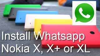 Install Whatsapp On Nokia X, X Plus (X+) And XL In Less Than 2 Minutes