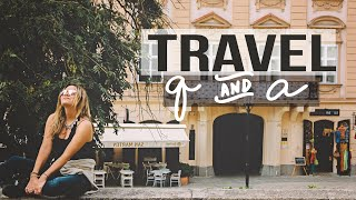 Avoiding Scams, Why I'm in Canada & More !   TRAVEL Q&A