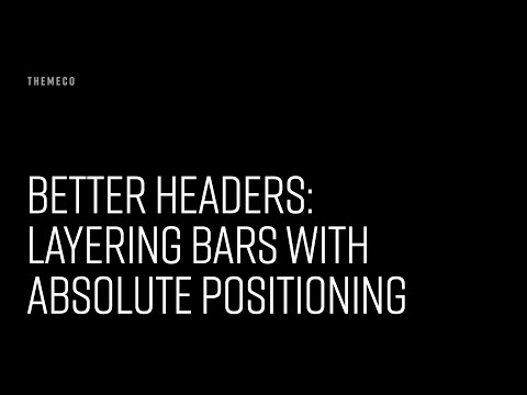 Better Headers: Layering Bars with Absolute Positioning