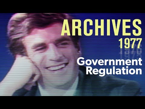 Government regulation: Where do we go from here? (1977) | ARCHIVES