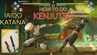Shadow fight 3 HOW TO DO KENJUTSU | IAIDO KATANA