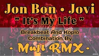 Dj It 39 S My Life  Bon Jovi  Breakbeat