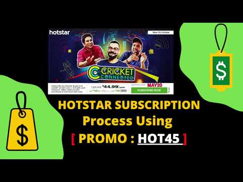 Hotstar Subscription - How to Subscribe Hotstar Promo code: HOT45