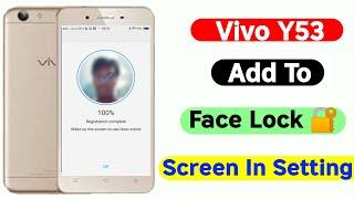 Vivo   y53 add face lock 🔐  screen