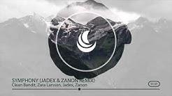 Clean Bandit - Symphony feat. Zara Larsson (Jadex & Zanon Remix)