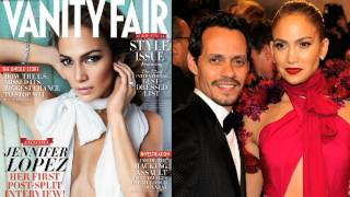 Jennifer Lopez Talks About Her Split From Marc Anthony in Vanity Fair