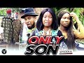 ONLY  SON (CHAPTER 8) -UCHENANCY LATEST NIGERIAN MOVIES 2019