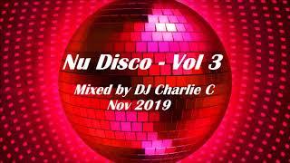 Nu Disco Vol 3 -  Nov 2019 - DJ Charlie C
