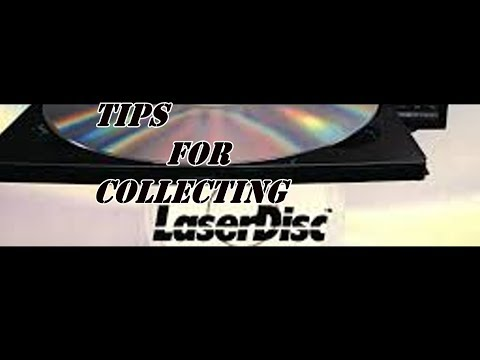 Tips for Collecting LaserDiscs