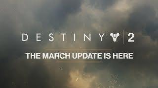 Destiny 2 – March Update [AUS]