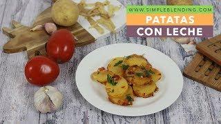 PATATAS CON LECHE | Patatas guisadas con leche | Receta barata y saludable