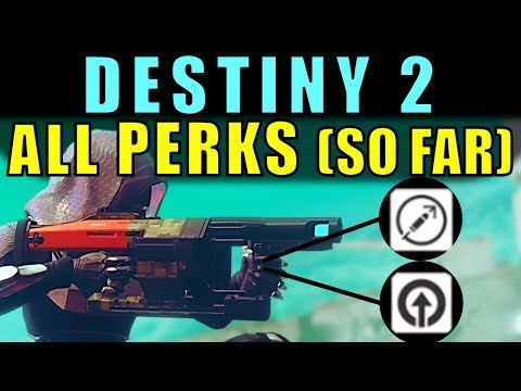 Destiny 2: ALL WEAPON & ARMOR PERKS SO FAR!