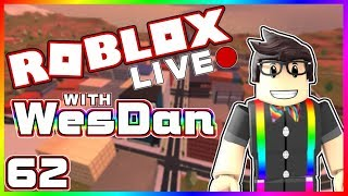 WesDan's ROBLOX LIVE Stream | Playing anything | STREAM 62