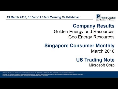 Market Outlook: Singapore Coal Companies Results, Consumer monthly, Microsoft Trading Note