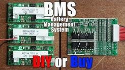 BMS (Battery Management System)    DIY or Buy    Properly protecting Li-Ion/Li-Po Battery Packs
