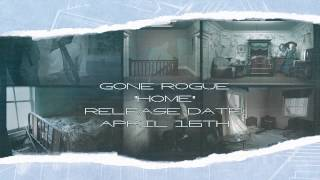 Gone Rogue - HOME - Full Album