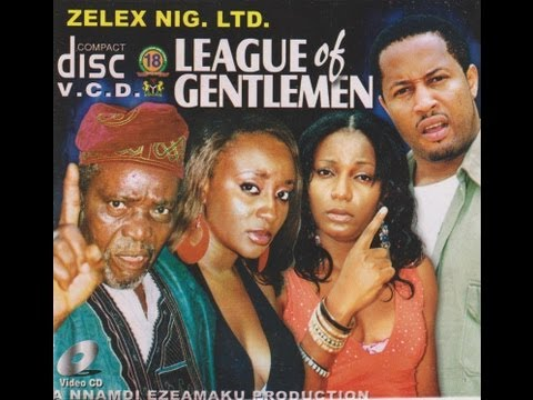 LEAGUE OF GENTLEMEN PART 1-  Nigerian Nollywood movie