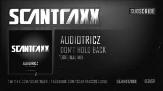 Audiotricz   Don't Hold Back Official Preview)