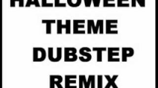 Halloween Theme DUBSTEP REMIX