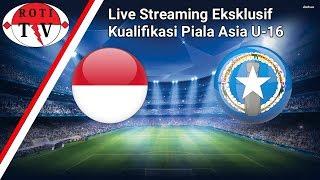 Video Live Timnas Indonesia vs Kep Mariana Utara AFC U-16 Championship download MP3, 3GP, MP4, WEBM, AVI, FLV April 2018