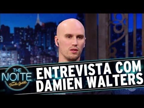 Entrevista com Damien Walters | The Noite (06/12/16)