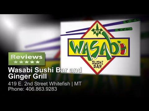 Wasabi Sushi Bar And Ginger Grill - Reviews - (406)-863-9283 WHITEFISH MONTANA RESTAURANTS Reviews