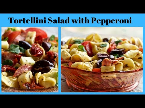 5 Cheese Tortellini Salad With Pepperoni