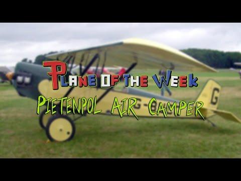 Plane Of The Week | Pietenpol Air Camper