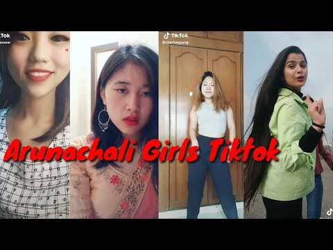 Beautiful Girls Arunachal Pradesh II   Tiktok Videos