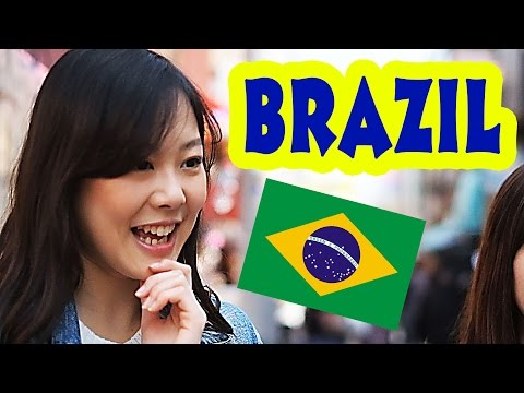 Ask Japanese about BRAZIL |  What Japanese think of Brazil and Brazilians