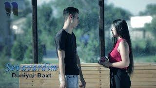 Doniyor Baxt - Sevavardim klip