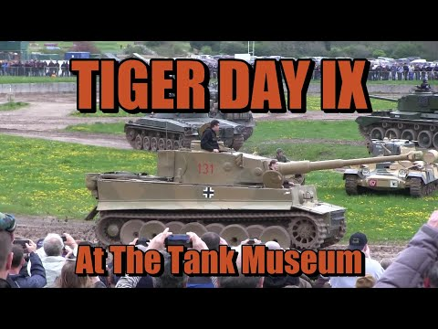 Tiger Day IX at the Tank Museum