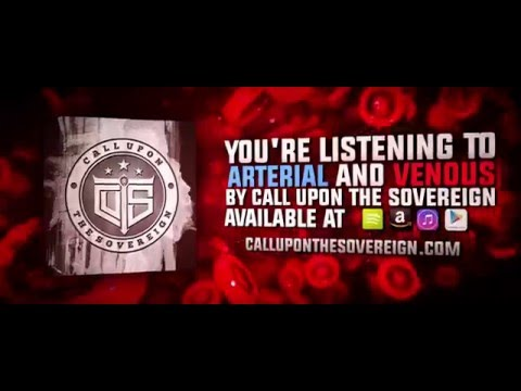 Call Upon the Sovereign - Arterial & Venous (Official Lyric Video)