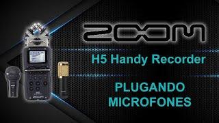 ZOOM H5 - Plugando microfones …